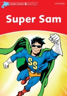 Super sam dolphin readers level 2 craig wright 9780194404587 super sam dolphin readers level 2 pdf fandeluxe Images