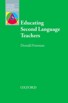 Educating Second Language Teachers, Paperback Book