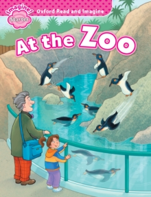 At the Zoo (Oxford Read and Imagine Starter), PDF eBook