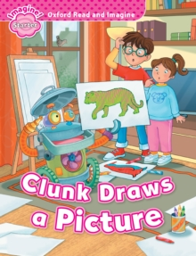 Clunk Draws a Picture (Oxford Read and Imagine Starter), PDF eBook