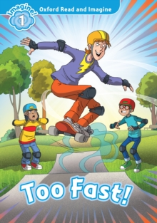 Too Fast! (Oxford Read and Imagine Level 1), PDF eBook