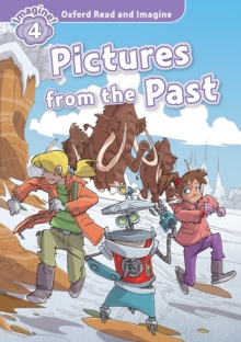 Pictures from the Past (Oxford Read and Imagine Level 4), PDF eBook