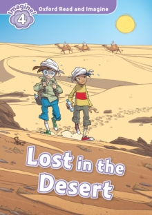 Lost in the Desert (Oxford Read and Imagine Level 4), PDF eBook