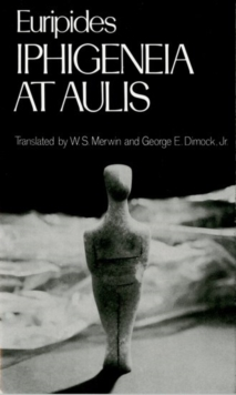 Iphigeneia at Aulis, Paperback / softback Book