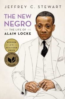 The New Negro : The Life of Alain Locke, Hardback Book