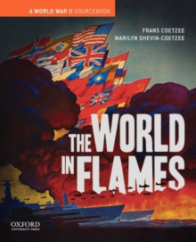 The World in Flames : A World War II Sourcebook, Paperback / softback Book