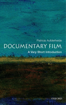 Documentary Film: A Very Short Introduction, Paperback Book