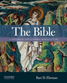 The Bible : A Historical and Literary Introduction, Paperback Book