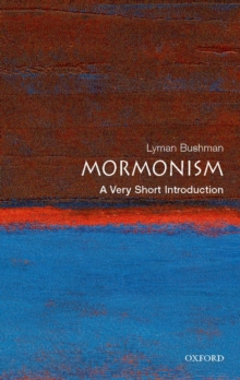 Mormonism: A Very Short Introduction, Paperback Book