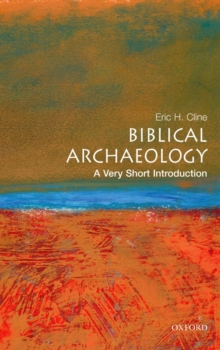 Biblical Archaeology: A Very Short Introduction, Paperback / softback Book