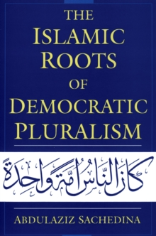 The Islamic Roots of Democratic Pluralism, PDF eBook