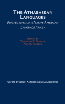 The Athabaskan Languages : Perspectives on a Native American Language Family, PDF eBook