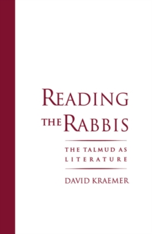 Reading the Rabbis : The Talmud as Literature, PDF eBook