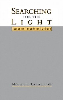 Searching for the Light : Essays on Thought and Culture, PDF eBook