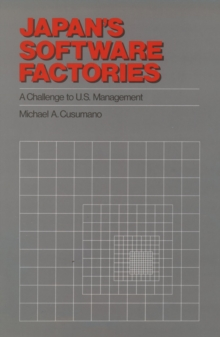 Japan's Software Factories : A Challenge to U.S. Management, PDF eBook