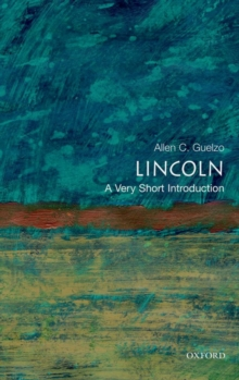 Lincoln: A Very Short Introduction, Paperback / softback Book