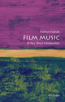 Film Music: A Very Short Introduction, Paperback / softback Book