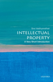 Intellectual Property: A Very Short Introduction, Paperback Book