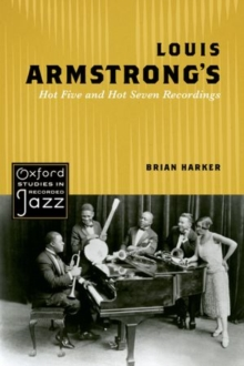 Louis Armstrong's Hot Five and Hot Seven Recordings, Paperback Book