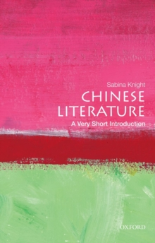 Chinese Literature: A Very Short Introduction, Paperback Book
