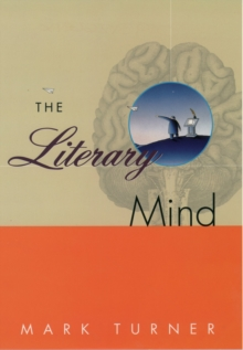 The Literary Mind : The Origins of Thought and Language, PDF eBook