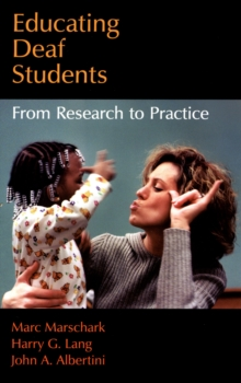 Educating Deaf Students : From Research to Practice, PDF eBook