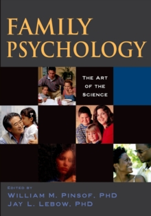 Family Psychology : The Art of the Science, PDF eBook