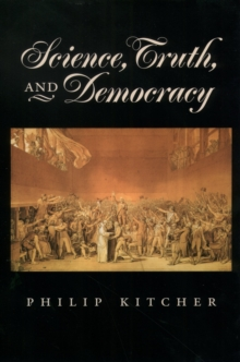 Science, Truth, and Democracy, PDF eBook