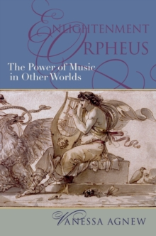 Enlightenment Orpheus : The Power of Music in Other Worlds, PDF eBook
