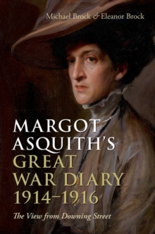 Margot Asquith's Great War Diary 1914-1916 : The View from Downing Street, Hardback Book
