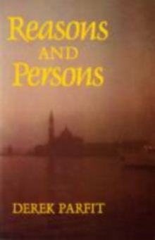 Reasons and Persons, Paperback Book