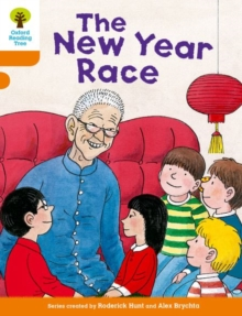Oxford Reading Tree Biff, Chip and Kipper Stories Decode and Develop: Level 6: The New Year Race, Paperback / softback Book
