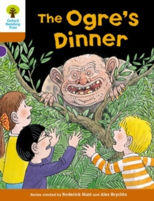 Oxford Reading Tree Biff, Chip and Kipper Stories Decode and Develop: Level 8: The Ogre's Dinner, Paperback / softback Book