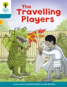 Oxford Reading Tree Biff, Chip and Kipper Stories Decode and Develop: Level 9: The Travelling Players, Paperback / softback Book