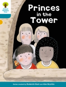 Oxford Reading Tree Biff, Chip and Kipper Stories Decode and Develop: Level 9: Princes in the Tower, Paperback / softback Book