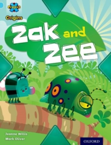 Project X Origins: Light Blue Book Band, Oxford Level 4: Bugs: Zak and Zee, Paperback Book