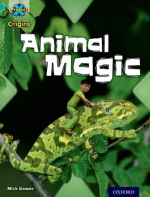 Project X Origins: Turquoise Book Band, Oxford Level 7: Hide and Seek: Animal Magic, Paperback / softback Book