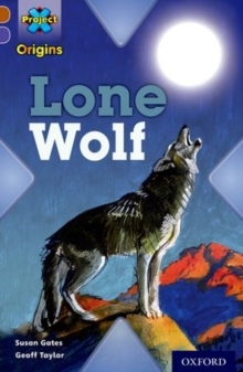 Project X Origins: Brown Book Band, Oxford Level 11: Strong Defences: Lone Wolf, Paperback / softback Book
