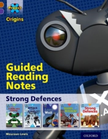 Project X Origins: Brown Book Band, Oxford Level 11: Strong Defences: Guided reading notes, Paperback / softback Book