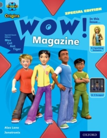 Project X Origins: Grey Book Band, Oxford Level 14: In the News: WOW! Magazine, Paperback / softback Book