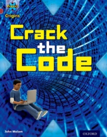 Project X Origins: Dark Blue Book Band, Oxford Level 15: Top Secret: Crack the Code, Paperback Book