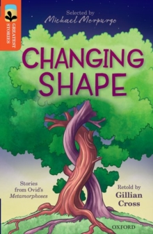 Oxford Reading Tree Treetops Greatest Stories: Oxford Level 13: Changing Shape, Paperback Book