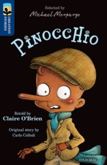 Oxford Reading Tree TreeTops Greatest Stories: Oxford Level 14: Pinocchio, Paperback Book