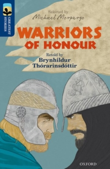 Oxford Reading Tree TreeTops Greatest Stories: Oxford Level 14: Warriors of Honour, Paperback Book