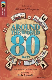 Oxford Reading Tree TreeTops Greatest Stories: Oxford Level 15: Around the World in 80 Days, Paperback / softback Book