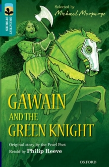 Oxford Reading Tree TreeTops Greatest Stories: Oxford Level 16: Gawain and the Green Knight, Paperback Book