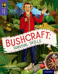 Oxford Reading Tree TreeTops inFact: Level 11: Bushcraft: Survival Skills, Paperback / softback Book
