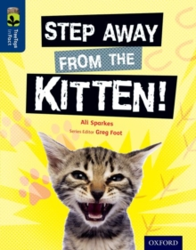 Oxford Reading Tree Treetops Infact: Level 14: Step Away from the Kitten!, Paperback Book