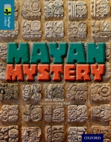 Oxford Reading Tree Treetops Infact: Level 19: Mayan Mystery, Paperback Book