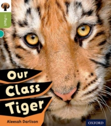 Oxford Reading Tree inFact: Level 7: Our Class Tiger, Paperback / softback Book